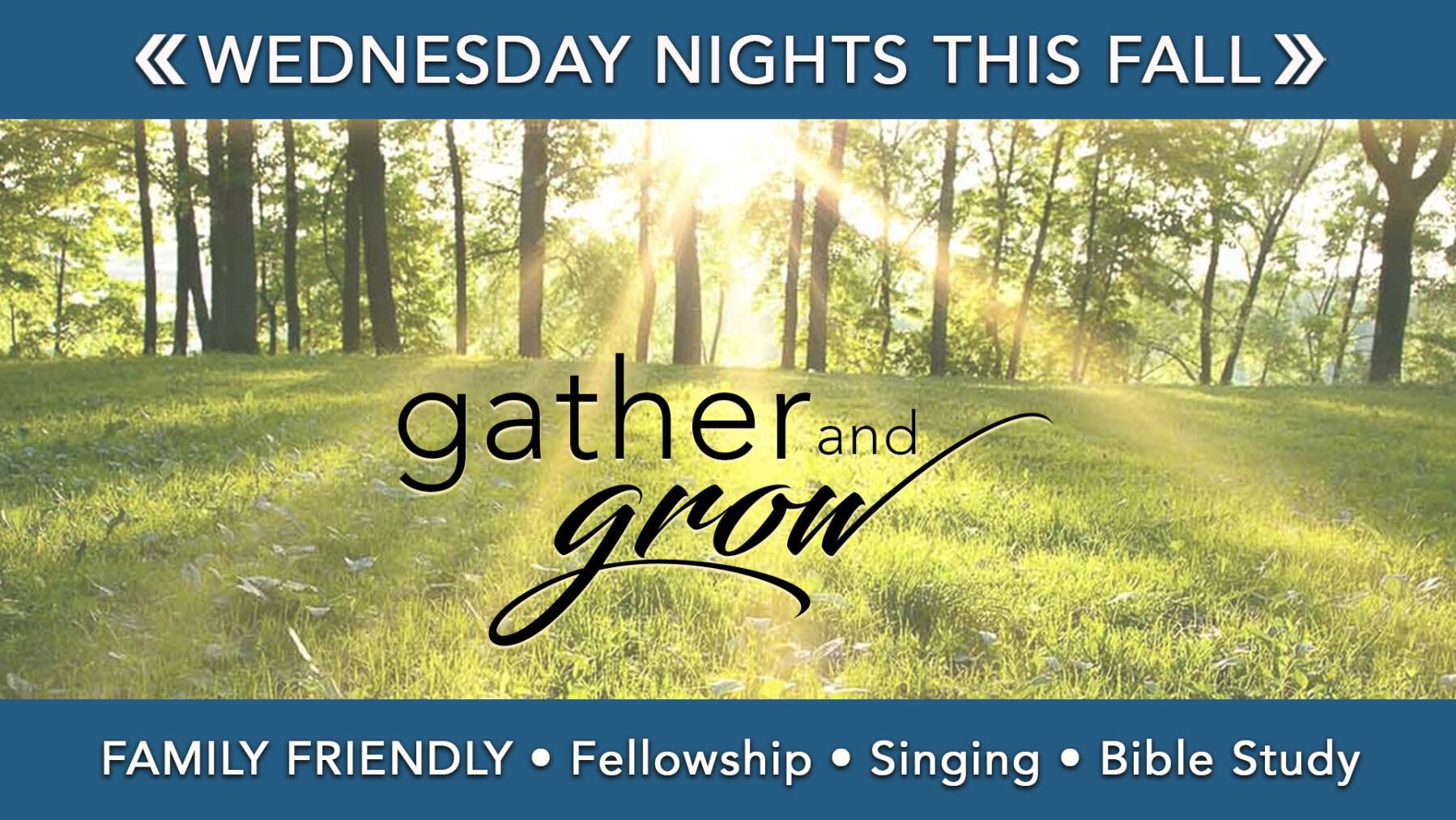 Gather and Grow