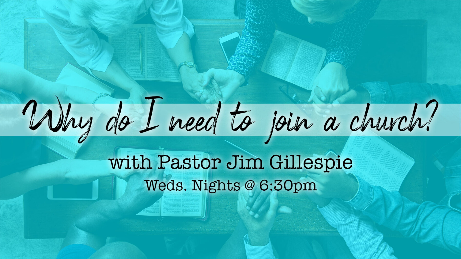 "Equipping Class: ""Why Do I Need to Join a Church?"""