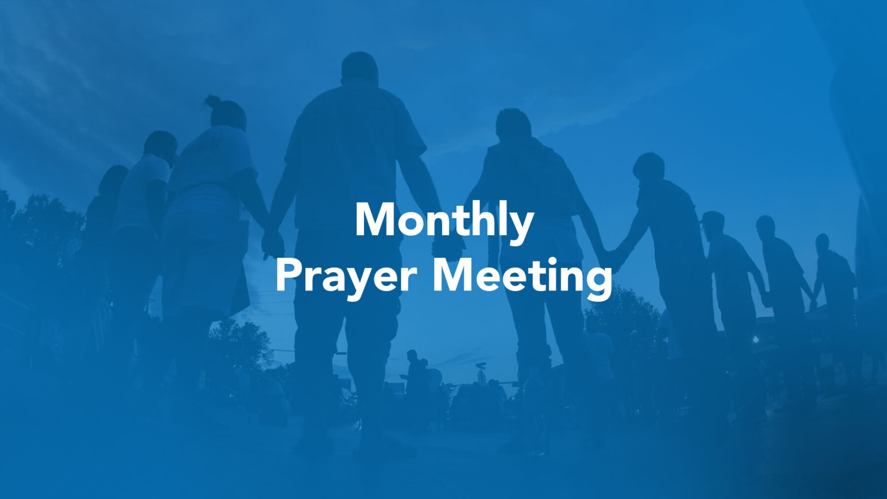 Monthly Prayer Meeting