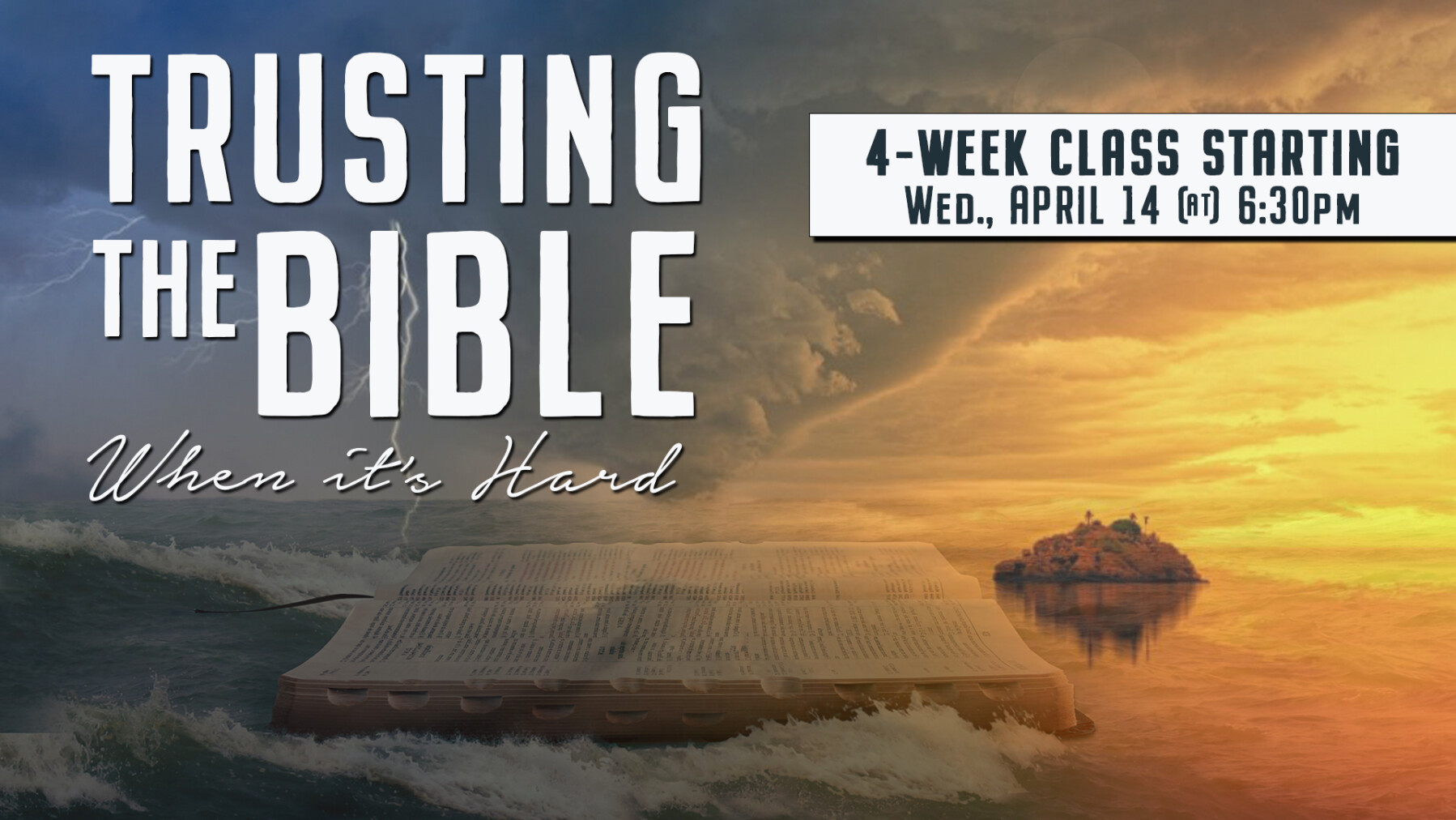 Equipping Class: Trusting the Bible When It's Hard