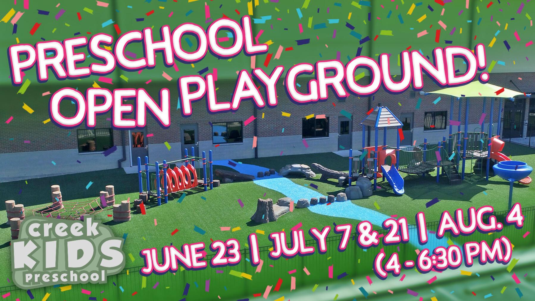Preschool Open Playground!